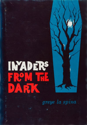 Invaders from the Dark